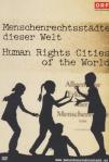 ein Plakat mit dem Logo des ORF zeigt spielende Kinder vor der zweisprachigen Aufschrift Menschenrechtsstaedte dieser Welt